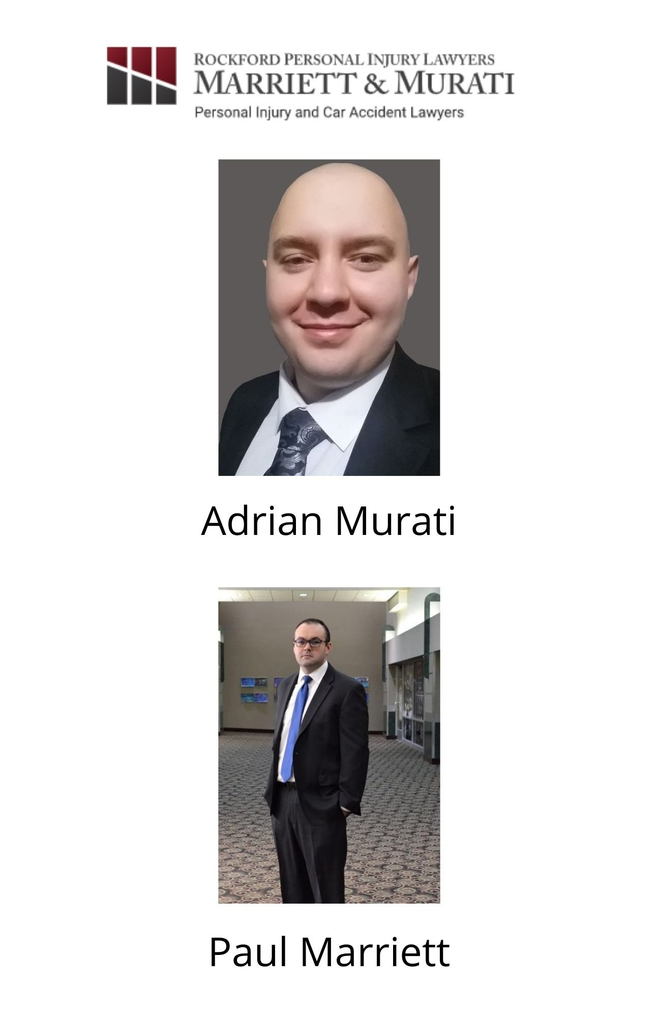 Adrian Murati and Paul Marriett of Rockford Personal Injury Lawyers